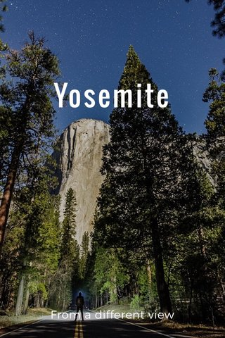 Yosemite From a different view