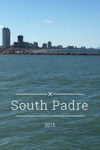 South Padre 2015