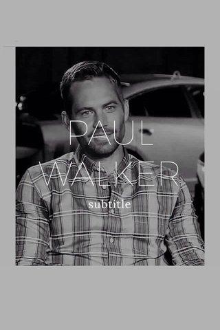 PAUL WALKER subtitle