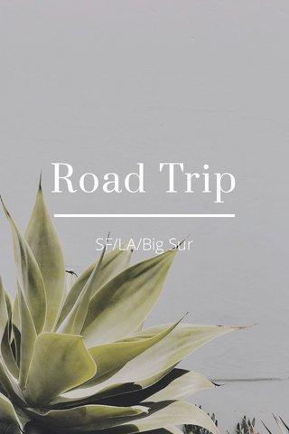 Road Trip SF/LA/Big Sur