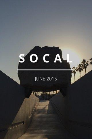 SOCAL JUNE 2015