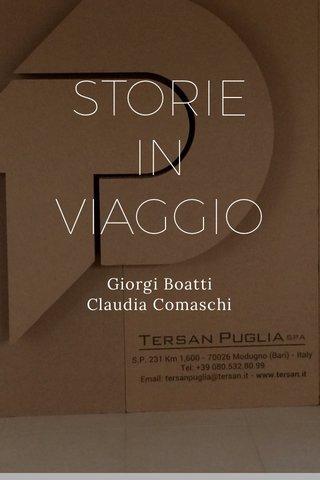 STORIE IN VIAGGIO Giorgi Boatti Claudia Comaschi