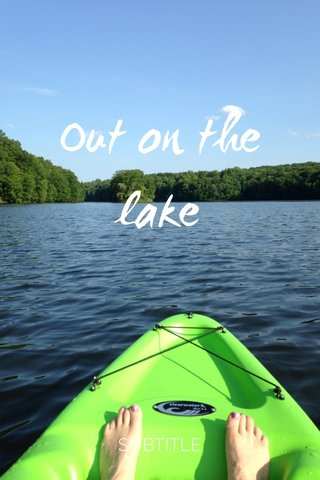 Out on the lake SUBTITLE