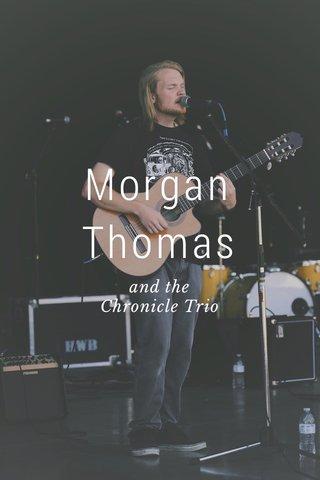 Morgan Thomas and the Chronicle Trio