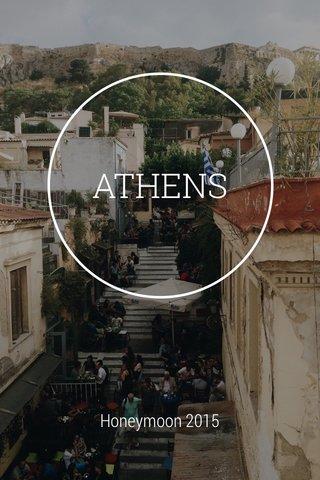 ATHENS Honeymoon 2015