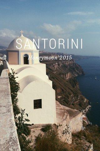 SANTORINI Honeymoon 2015