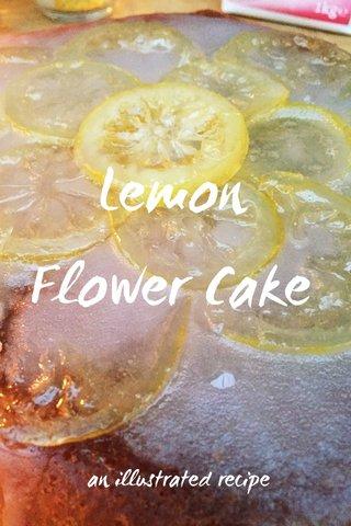 Lemon Flower Cake an illustrated recipe