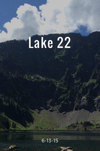 Lake 22 6-13-15