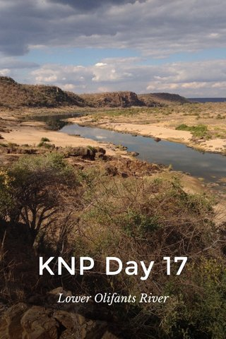 KNP Day 17 Lower Olifants River