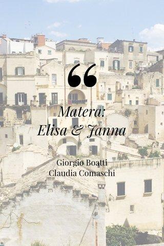 Matera: Elisa & Janna Giorgio Boatti Claudia Comaschi