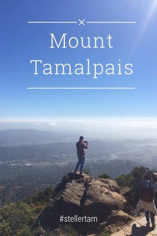 Mount Tamalpais #stellertam