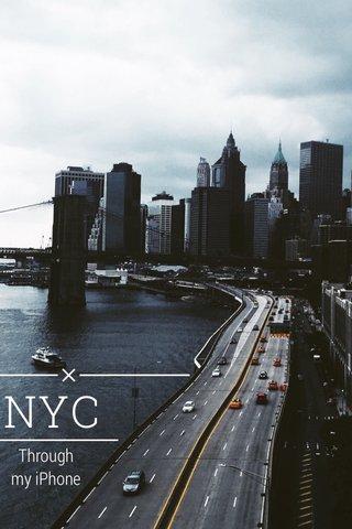 NYC Through my iPhone