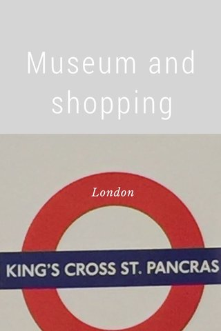Museum and shopping London
