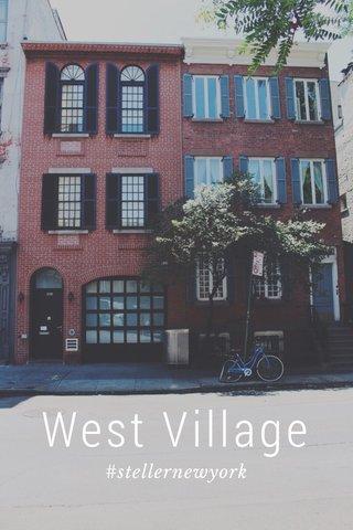 West Village #stellernewyork