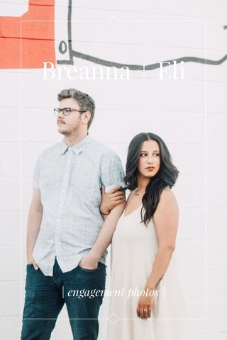 Breanna + Eli | engagement photos |