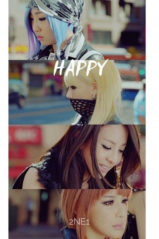 HAPPY 2NE1