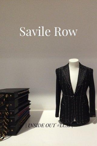 Savile Row | INSIDE OUT #LCM |