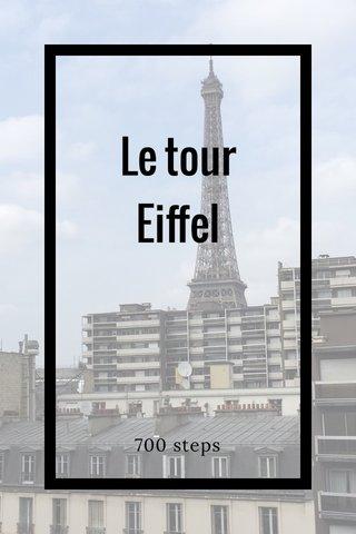Le tour Eiffel 700 steps
