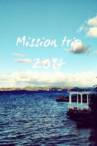 Mission trip 2014 Jamaica