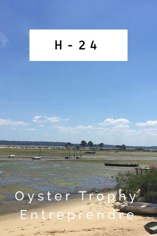 H-24 Oyster Trophy Entreprendre