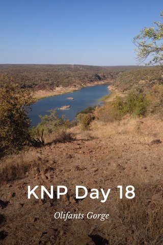 KNP Day 18 Olifants Gorge