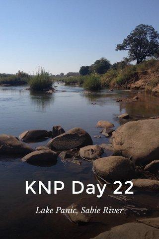 KNP Day 22 Lake Panic, Sabie River