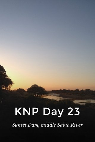 KNP Day 23 Sunset Dam, middle Sabie River