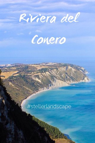 Riviera del Conero #stellerlandscape