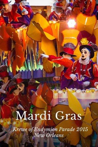 Mardi Gras Krewe of Endymion Parade 2015 New Orleans