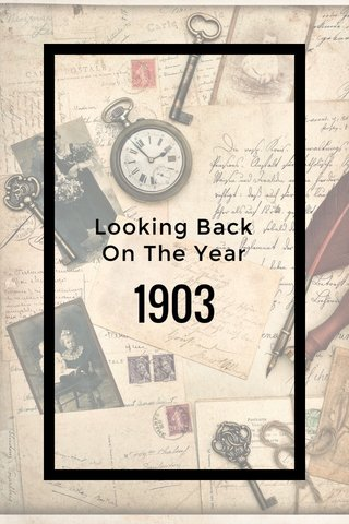 1903 Looking Back On The Year