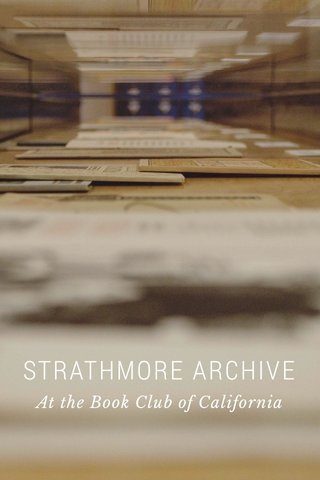 STRATHMORE ARCHIVE At the Book Club of California