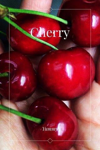 Cherry Yummy