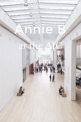 Annie B at the AIC