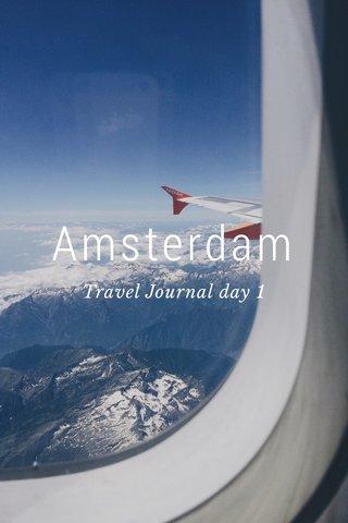 Amsterdam Travel Journal day 1