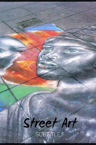 Street Art SUBTITLE