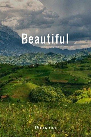 Beautiful România