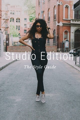 Studio Edition The Style Guide