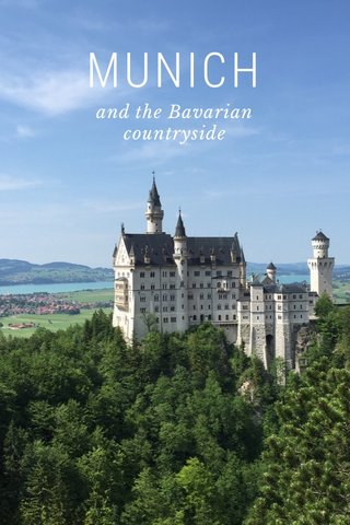MUNICH and the Bavarian countryside
