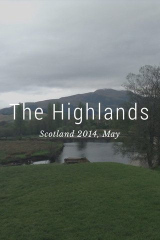 The Highlands Scotland 2014, May