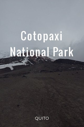 Cotopaxi National Park QUITO