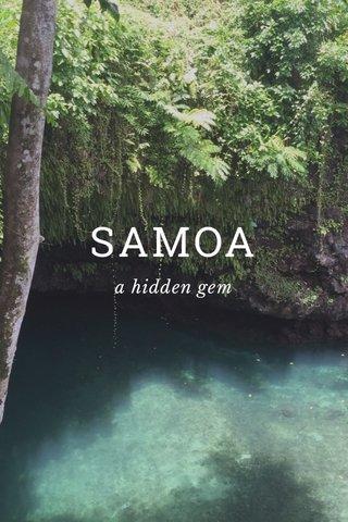 SAMOA a hidden gem