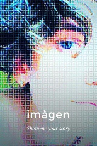 imàgen Show me your story