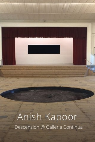 Anish Kapoor Descension @ Galleria Continua