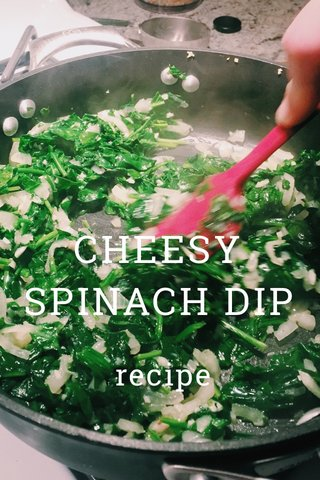 CHEESY SPINACH DIP recipe