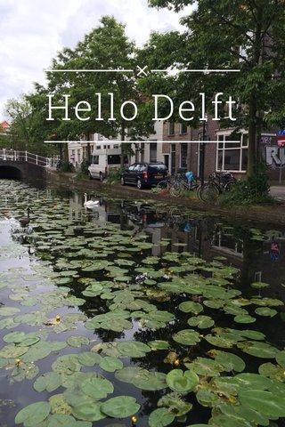 Hello Delft