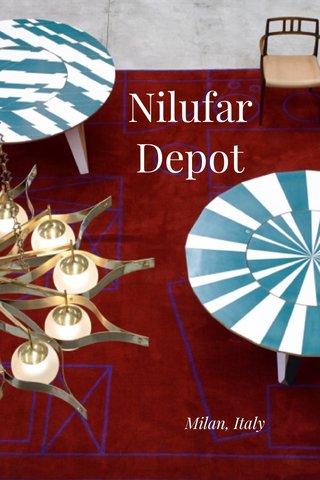 Nilufar Depot Milan, Italy