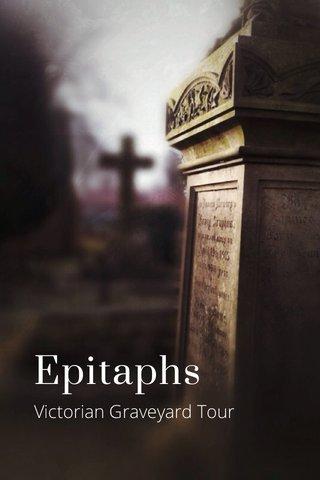 Epitaphs Victorian Graveyard Tour