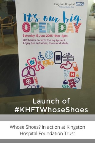 Launch of #KHFTWhoseShoes Whose Shoes? in action at Kingston Hospital Foundation Trust