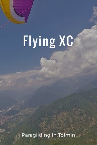 Flying XC Paragliding in Tolmin