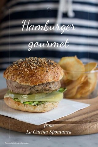 Hamburger gourmet from La Cucina Spontanea